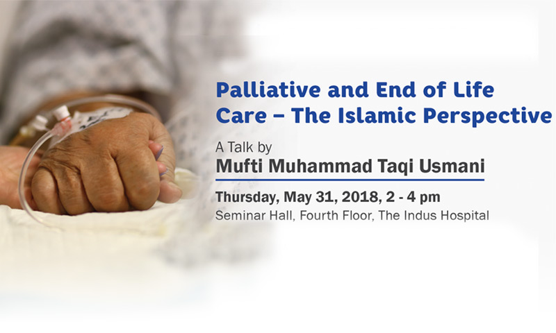 Palliative and End of Life Care – The Islamic Perspective