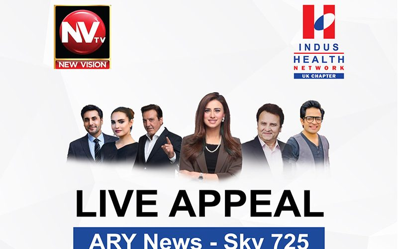 Live Appeal on ARY News – Sky 725 for UK audience to Support Indus Health Network