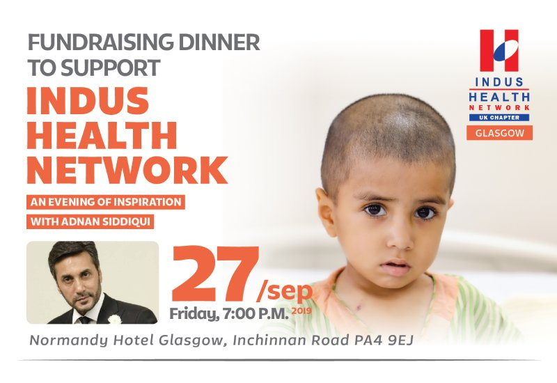 Fundraising dinner in Glasgow to support Indus Health Network with Adnan Siddiqui